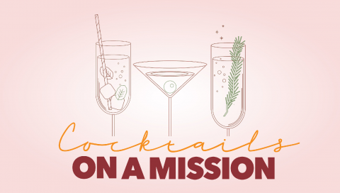 Cocktails on a Mission