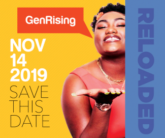 GenRising Reloaded: Save This Date - Nov 14, 2019